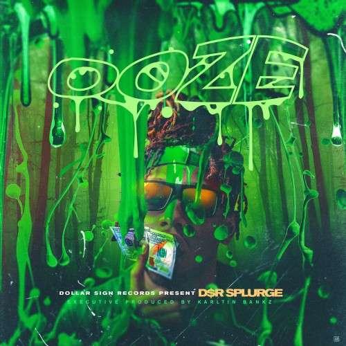 DSR Splurge - Ooze