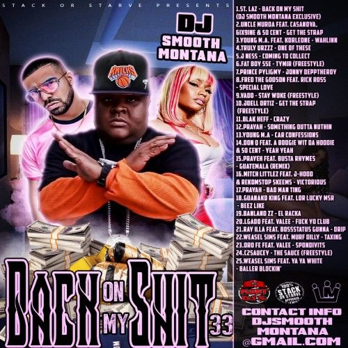 Back On My Shit  33 - DJ Smooth Montana