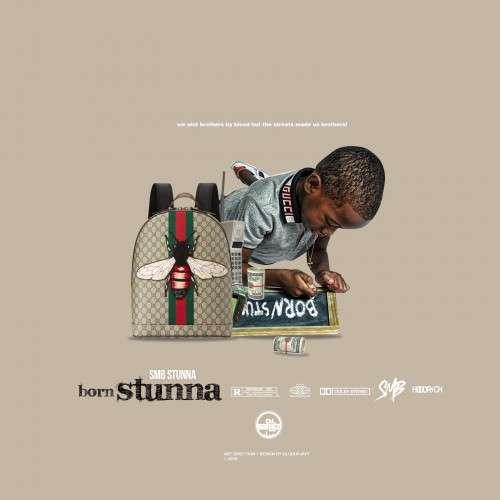 SMB Stunna - Born Stunna