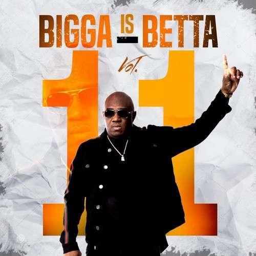 Various Artists - Bigga Is Betta 11