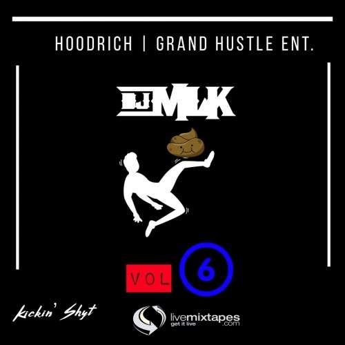 Various Artists - #KickinShyt 6