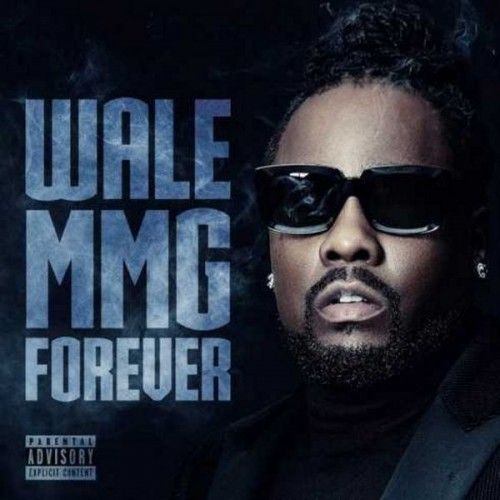 MMG Forever - Wale