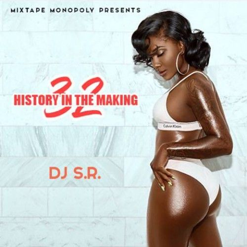 History In The Making 32 - DJ S.R., Mixtape Monopoly