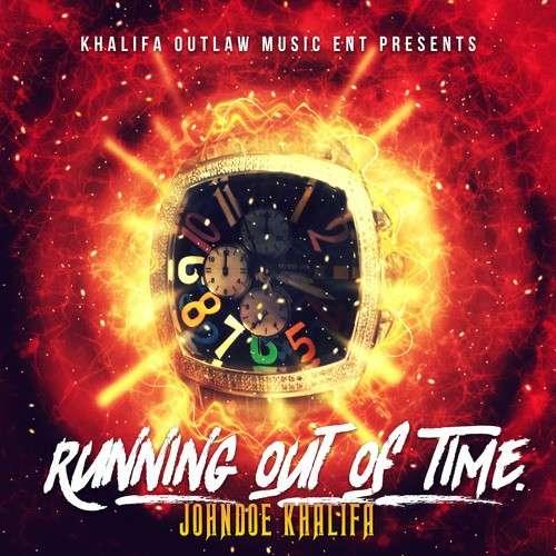 JohnDoe Khalifa - Running Out Of Time