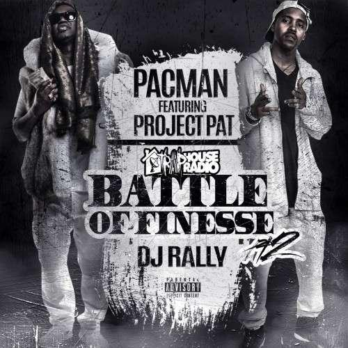 Pacman & Project Pat - Battle Of Finesse Pt. 2