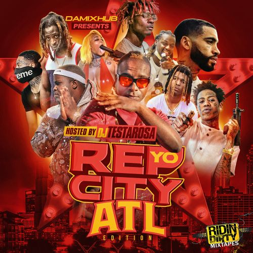 Rep Yo City (ATL Edition) - DJ Testarosa