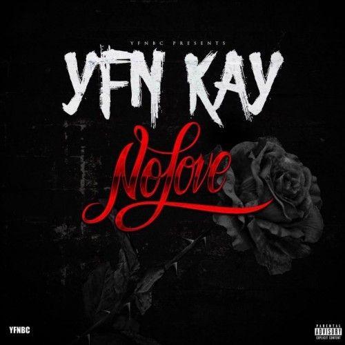 No Love - YFN Kay (DJ ShowOutTime)