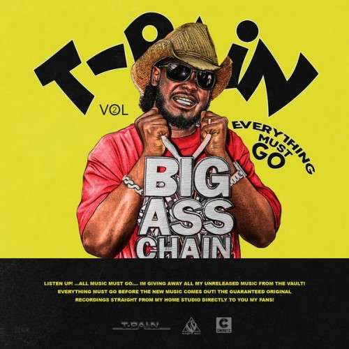 T-Pain - Everything Must Go Pt. 2