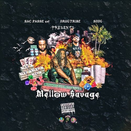Mellow $avage EP - Mellow $avage (DJ Trill Mil)