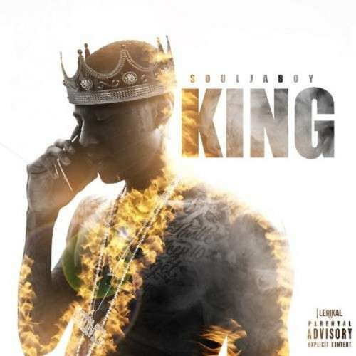 Soulja Boy - King