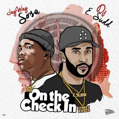 Jayway Sosa - Sosa On The Check In
