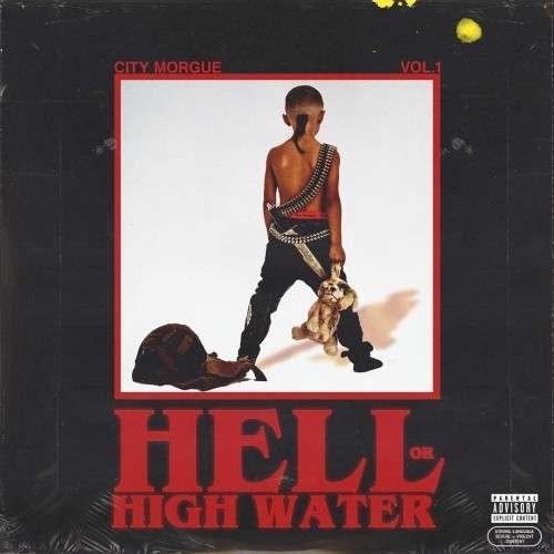 ZillaKami x SosMula - City Morgue, Vol. 1: Hell or High Water