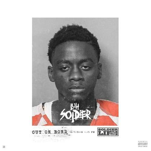 Luh Soldier - Out On Bond