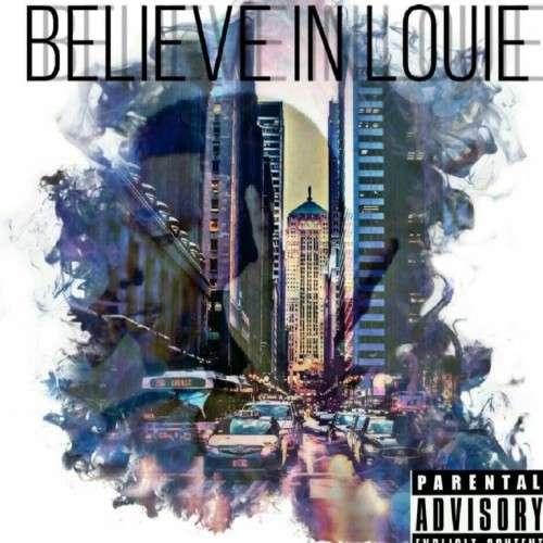 Louie V - Believe In Louie