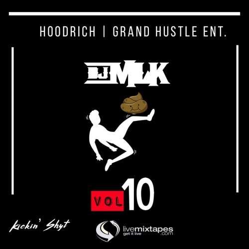 Various Artists - #KickinShyt 10