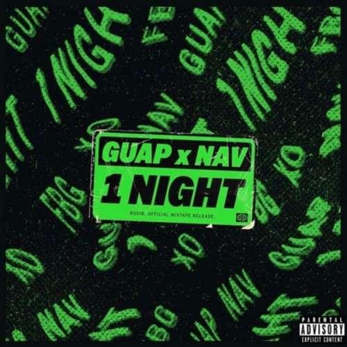 Guap Tarantino & NAV - 1 Night