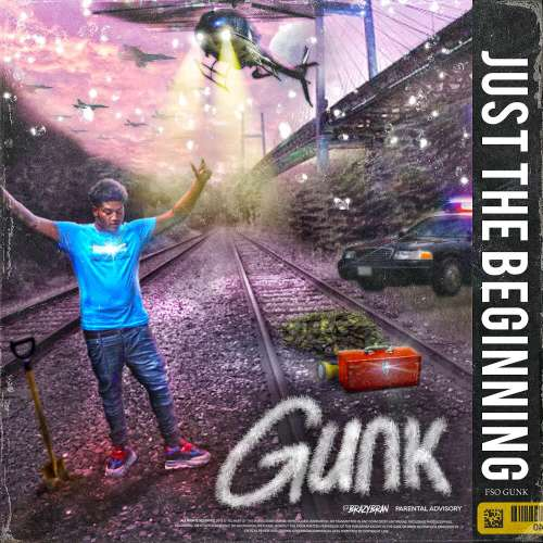 F$O Gunk - Just The Beginning