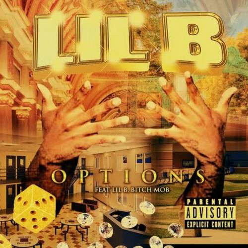 Lil B - Options