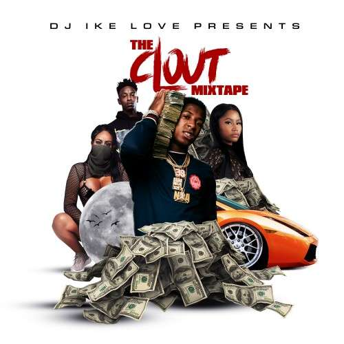 Various Artists - The Clout Mixtape