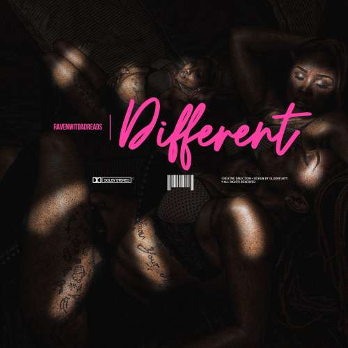 RavenWitDaDreads - Different