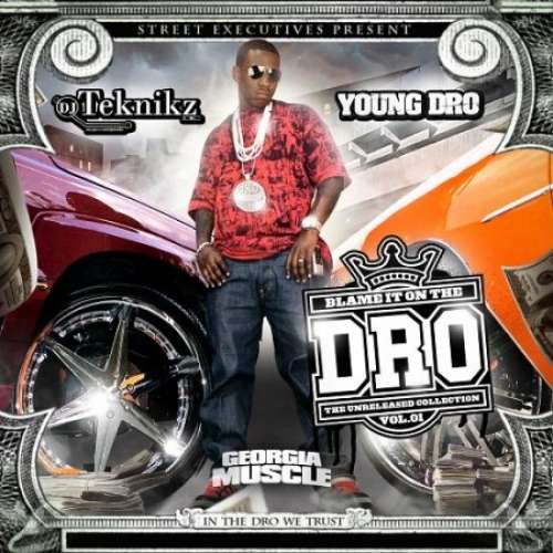 Young Dro - Blame It On The Dro