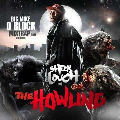 Sheek Louch - The Howling