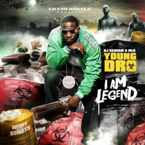Young Dro - I Am Legend