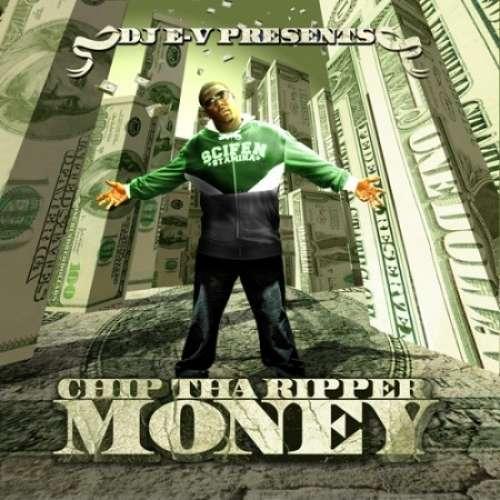 Chip Tha Ripper - MONEY