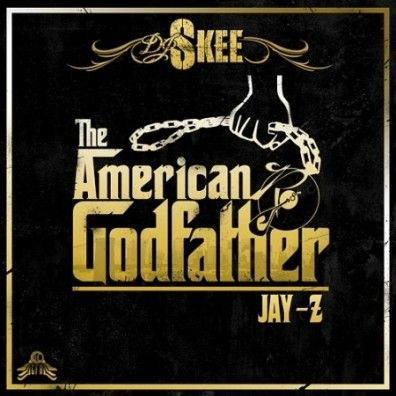The American Godfather - Jay-Z (DJ Skee) - stream and download