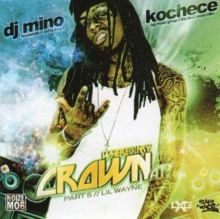 Lil Wayne - Where's My Crown At? Part 5