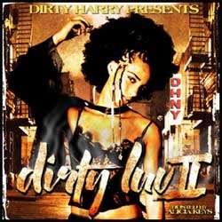 Dirty Love 2 (Hosted by Alicia Keys) - Dirty Harry - stream