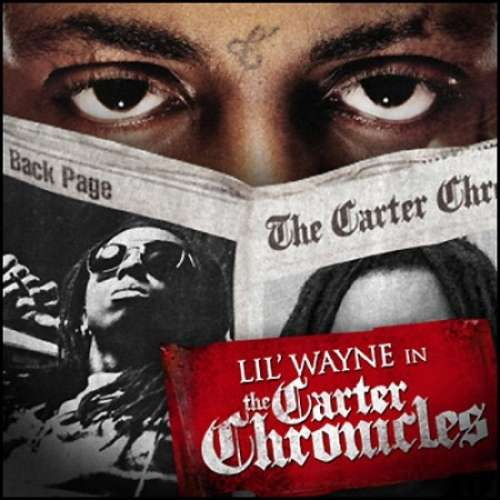 Lil Wayne - The Carter Chronicles