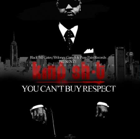 Various Artists - King Sh*t (You Can't Buy Respect)