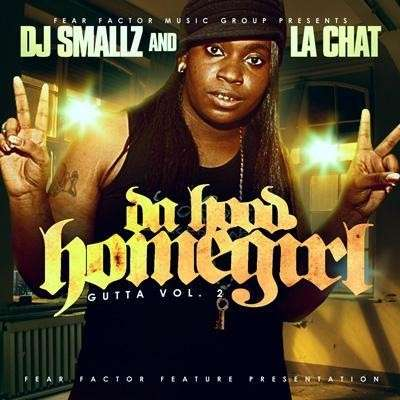 La Chat - Da Hood Homegirl