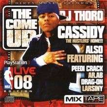Cassidy - The Come Up (The Hustlers Home)