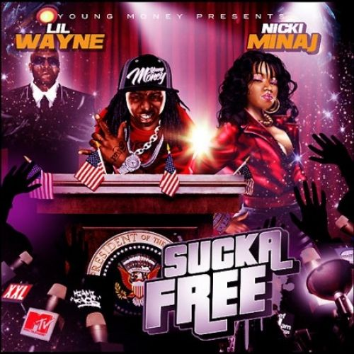 Sucka Free (Hosted By Lil Wayne) - Nicki Minaj (Young Money Ent.)