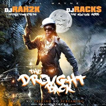 Lil Wayne - The Drought Is Back
