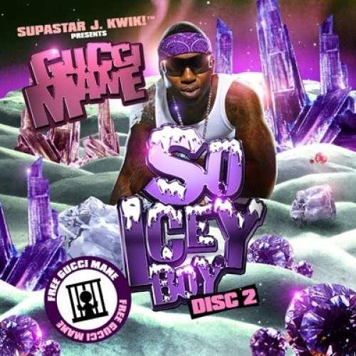 Gucci Mane - So Icey Boy (Disc 2)