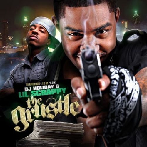 The Grustle - Lil Scrappy (DJ Holiday)