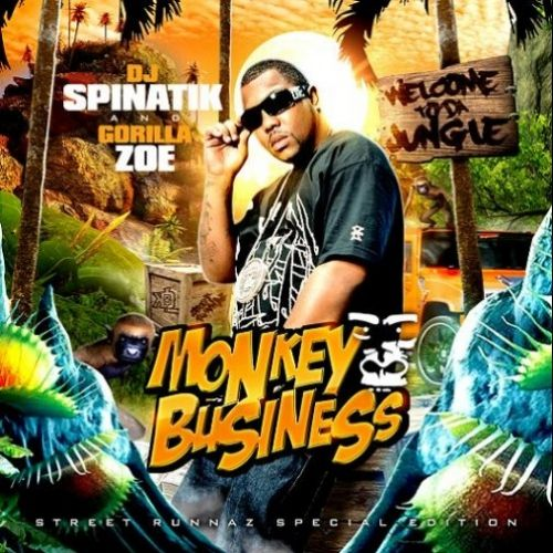 Monkey Business - Gorilla Zoe (DJ Spinatik)
