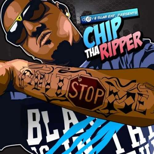Chip Tha Ripper - Can't Stop Me