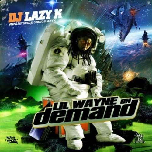 Lil Wayne - On Demand