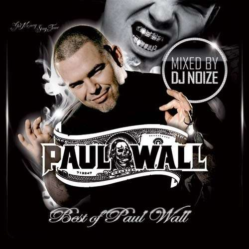 Paul Wall - Best Of Paul Wall