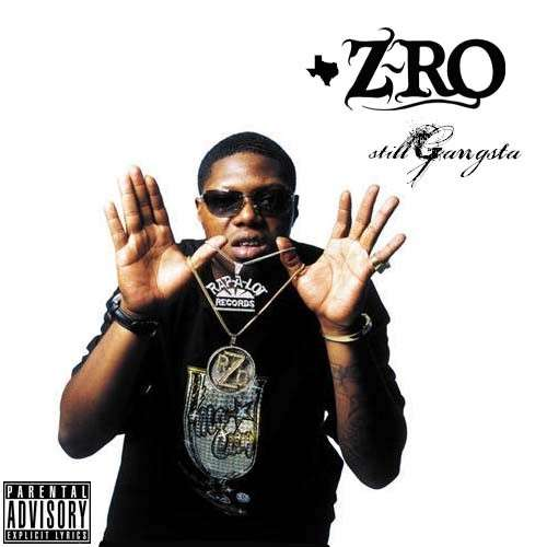 Z-Ro - Still Gangsta