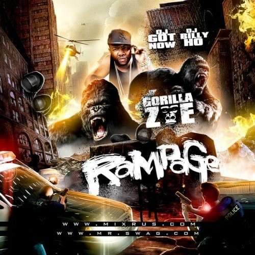 Gorilla Zoe - Rampage
