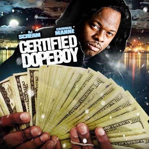 Criminal Manne - Certified Dopeboy