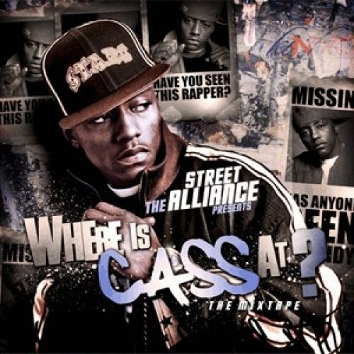 Where is Cass At? - Cassidy (The Street Alliance)