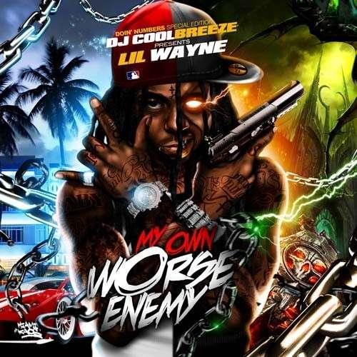 Lil Wayne - My Own Worse Enemy