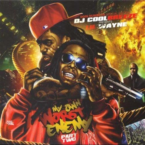 My Own Worst Enemy 2 - Lil Wayne (DJ Coolbreeze)
