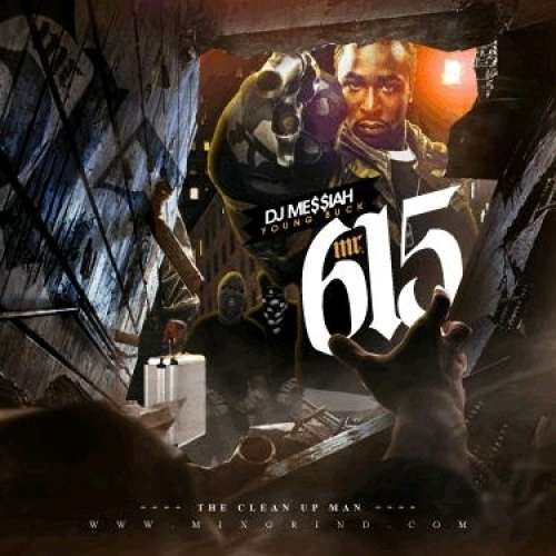 Young Buck - Mr. 615